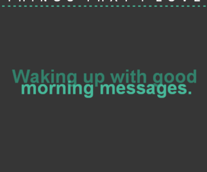 message and morning image