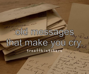 message, cry, and old image