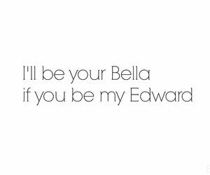 quote, bella, and edward image