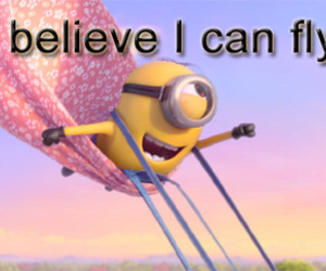 minions, fly, and believe image