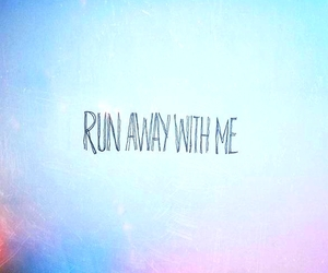 quotes, runaway, and love image