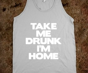 drunk, need, and party image