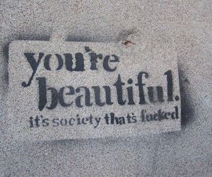beautiful, society, and text image