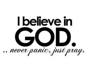 god, pray, and believe image
