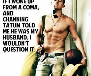 channing, Hot, and quotes image