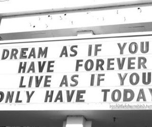 Dream, quote, and forever image
