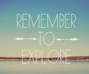 explore, quote, and remember image