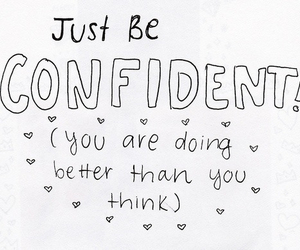 confidence, inspirational, and qoutes image
