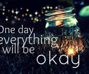 okay, quotes, and one day image