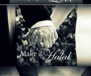 halal, love, and islam image