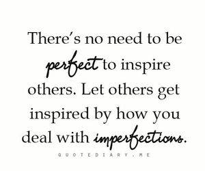 quote, imperfection, and perfect image