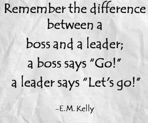 boss, leader, and quote image