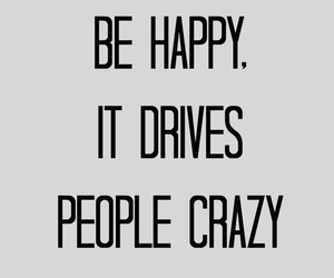 happy, crazy, and quotes image