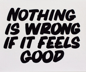 quote, good, and wrong image