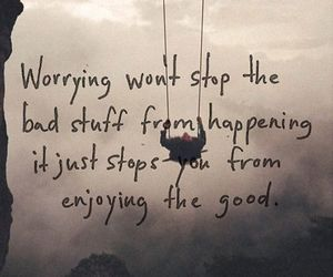 quote, life, and worry image