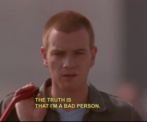 trainspotting, bad, and quotes image