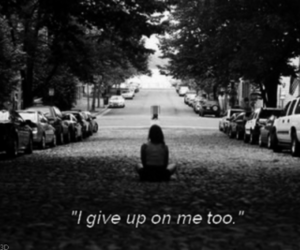 black & white, giving up, and me image