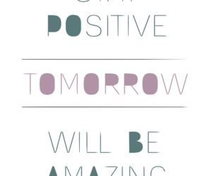 positive, quote, and tomorrow image