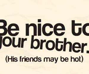 brothers, Hot, and friends image