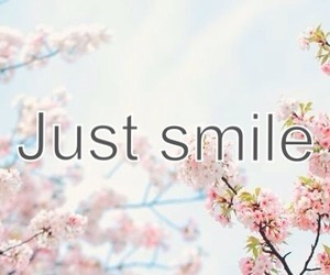 smile, quote, and flowers image