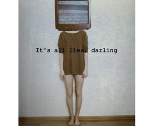 lies, darling, and quote image