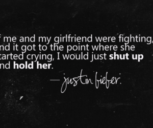 justin bieber, girlfriend, and quote image