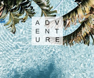 adventure, beautiful, and blue image