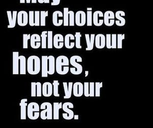 choices, inspirational, and quote image