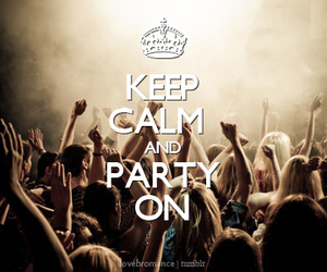 keep calm and party image