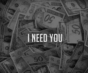money, need, and black and white image
