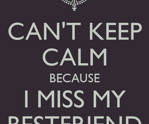 miss, keep calm, and boyfriend image