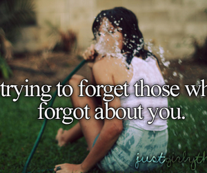 forget, quote, and just girly things image