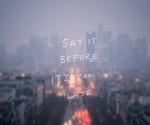 quotes, Late, and city image