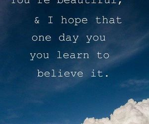 quote, beautiful, and believe image