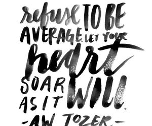 quote, average, and heart image