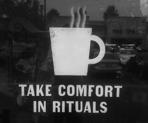 coffee, ritual, and quote image
