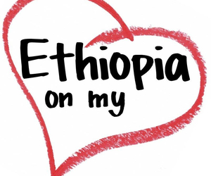 ethiopia, loveit, and addis ababa image
