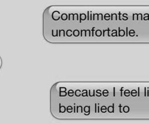 akward, compliments, and sms image