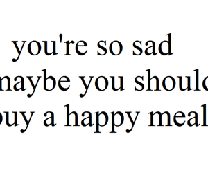 happy, quote, and happy meal image