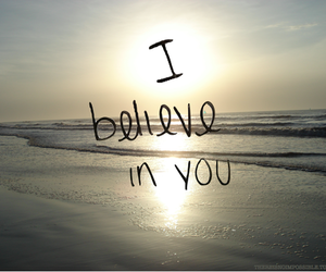 believe, quote, and you image