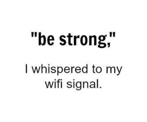 wifi, funny, and strong image