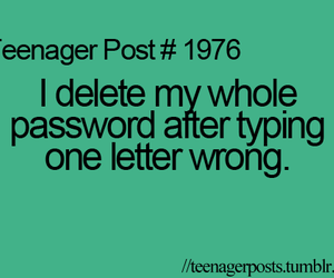 password, teenager post, and true image