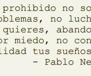 Dream, frases, and pablo neruda image