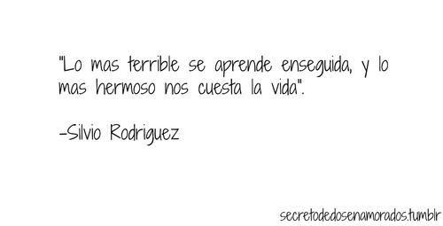 Silvio Rodriguez Frases Buscar Con Google On We Heart It