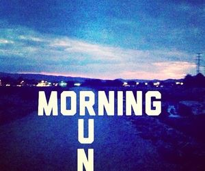 run, morning, and fitness image