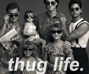 full house, thug life, and thug image