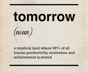 tomorrow, quotes, and motivation image