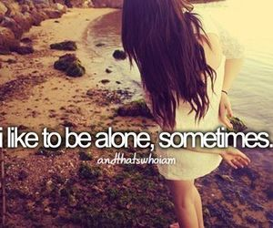 alone, quotes, and text image