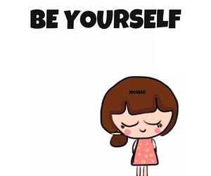 be yourself, girl, and cute image