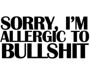allergic, bullshit, and quote image